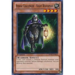 Heroic Challenger - Night Watchman