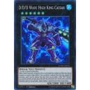 D/D/D Wave High King Caesar