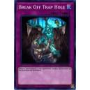 Break Off Trap Hole