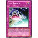 Slip Summon