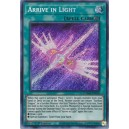 Arrive in Light