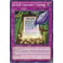 D/D/D Contract Change